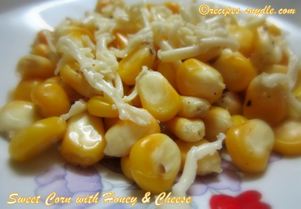 Sweet corn with Honey & Cheese Recipe