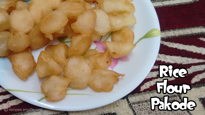 Rice flour pakode recipe