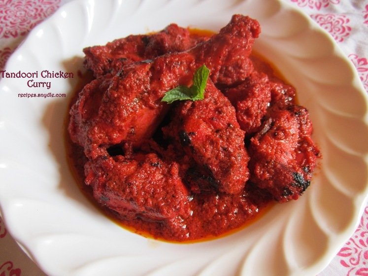 Chicken Tandoori Masala Chicken Tandoori Gravy Recipe