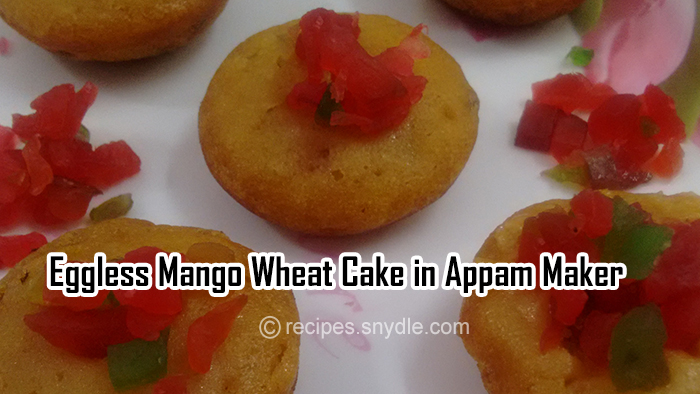 Eggless Mango Wheat Cake in Appam Maker