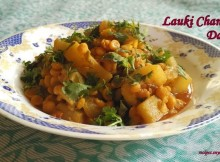 Lauki Chana Dal Recipe/Lauki Chana Dal Pressure Cooker Recipe/Lauki Aur Chana Dal Ki Sabzi Recipe.