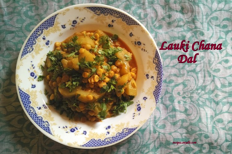 recipe for lauki and chana dal